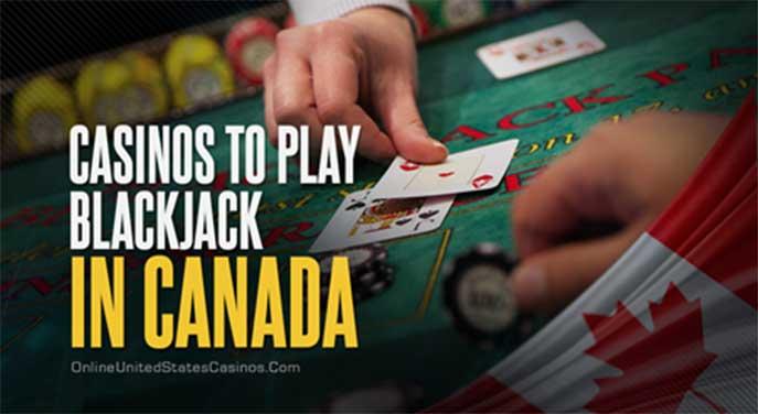 Best Casinos to Play Blackjack in Canada